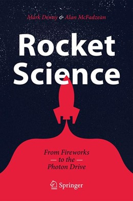 Abbildung von McFadzean / Denny | Rocket Science | 1st ed. 2019 | 2019 | From Fireworks to the Photon D...