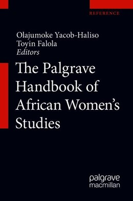 Abbildung von Yacob-Haliso / Falola | The Palgrave Handbook of African Women's Studies | 1st ed. 2021 | 2021