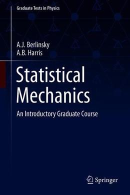 Abbildung von Berlinsky / Harris | Statistical Mechanics | 1st ed. 2019 | 2019 | An Introductory Graduate Cours...