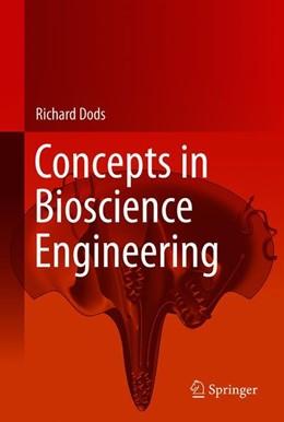 Abbildung von Dods | Concepts in Bioscience Engineering | 1st ed. 2019 | 2020