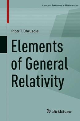 Abbildung von Chrusciel | Elements of General Relativity | 1st ed. 2019 | 2020