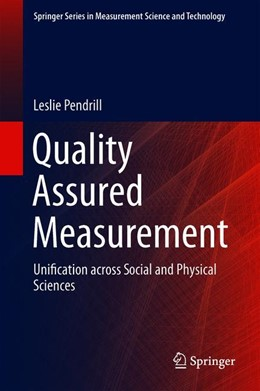 Abbildung von Pendrill | Quality Assured Measurement | 1st ed. 2019 | 2019 | Unification across Social and ...