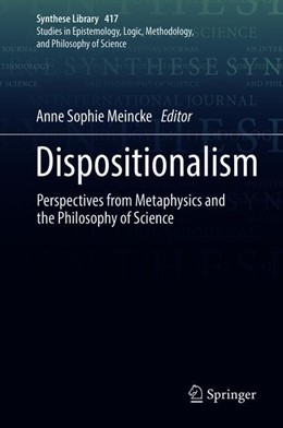 Abbildung von Meincke | Dispositionalism | 1st ed. 2019 | 2020 | Perspectives from Metaphysics ... | 417