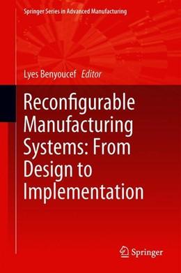 Abbildung von Benyoucef | Reconfigurable Manufacturing Systems: From Design to Implementation | 1. Auflage | 2019 | beck-shop.de