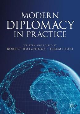 Abbildung von Hutchings / Suri | Modern Diplomacy in Practice | 1st ed. 2020 | 2019
