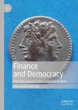 Abbildung von Vercelli | Finance and Democracy | 1st ed. 2019 | 2019 | Towards a Sustainable Financia...