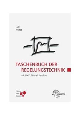 Abbildung von Lutz / Wendt | Taschenbuch der Regelungstechnik | 11. Auflage | 2019 | beck-shop.de