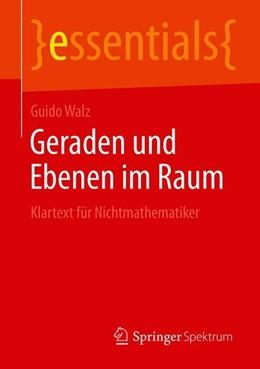 Abbildung von Walz | Geraden und Ebenen im Raum | 1. Auflage | 2019 | beck-shop.de