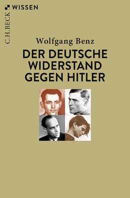 Abbildung von Benz, Wolfgang | Der deutsche Widerstand gegen Hitler | 2. Auflage | 2019 | 2798