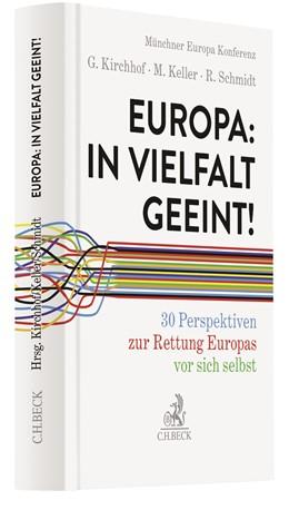 Abbildung von Kirchhof / Keller | Europa: In Vielfalt geeint! | 1. Auflage | 2020 | beck-shop.de