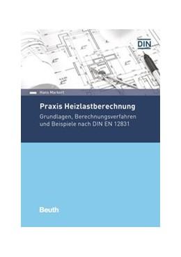 Abbildung von Markert | Praxis Heizlastberechnung | 2020 | Grundlagen, Berechnungsverfahr...