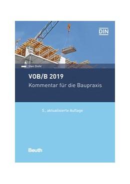 Abbildung von Diehr | VOB/B 2019 | 5. überarbeitete Ausgabe | 2019 | Kommentar für die Baupraxis