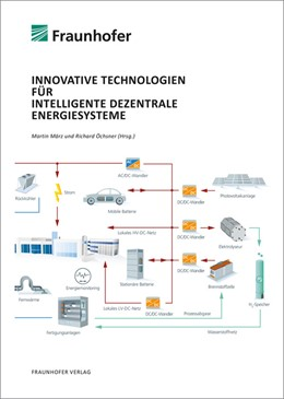 Abbildung von März / Öchsner | Innovative Technologien für intelligente dezentrale Energiesysteme | 1. Auflage | 2019 | beck-shop.de