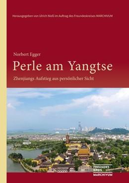 Abbildung von Egger   Perle am Yangtse   1. Auflage   2019   beck-shop.de