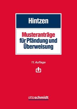 Abbildung von Hintzen | Musteranträge für Pfändung und Überweisung | 11., neu bearbeitete Auflage | 2019
