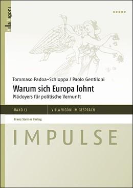 Abbildung von Padoa-Schioppa / Liermann Traniello | Warum sich Europa lohnt | 1. Auflage | 2019 | beck-shop.de