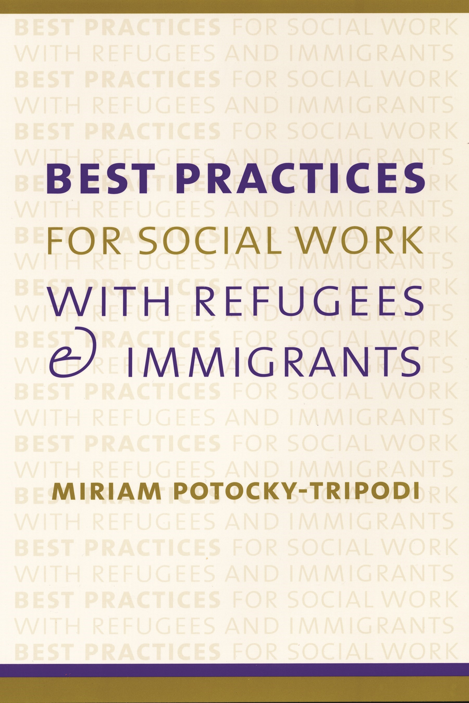 Abbildung von Potocky | Best Practices for Social Work with Refugees and Immigrants | 2002