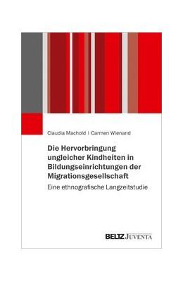 Abbildung von Machold / Wienand   Die Herstellung von Differenz in der Grundschule   1. Auflage   2021   beck-shop.de