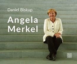 Abbildung von Daniel | Angela Merkel | 1. Auflage | 2019 | beck-shop.de