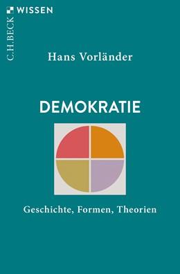 Abbildung von Vorländer | Demokratie | 3. Auflage | 2019 | Geschichte, Formen, Theorien | 2311
