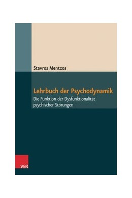 Abbildung von Mentzos | Lehrbuch der Psychodynamik | 8. Auflage | 2017 | beck-shop.de