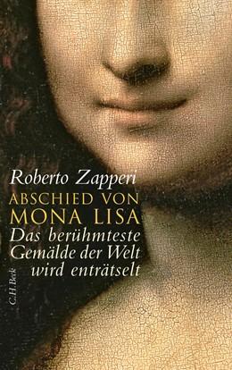 Abbildung von Zapperi, Roberto | Abschied von Mona Lisa | 1. Auflage | 2010 | beck-shop.de