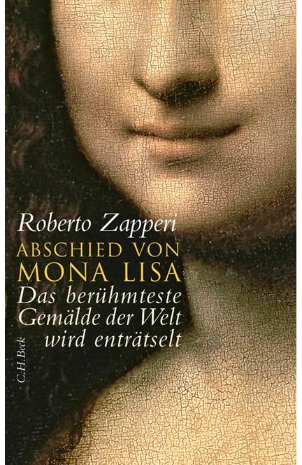 Cover: Roberto Zapperi, Abschied von Mona Lisa
