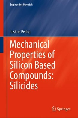 Abbildung von Pelleg | Mechanical Properties of Silicon Based Compounds: Silicides | 1st ed. 2019 | 2020