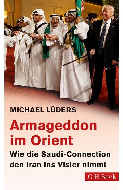 Cover: Michael Lüders, Armageddon im Orient