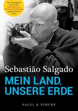 Abbildung von Salgado / Francq | Mein Land, unsere Erde | 2019