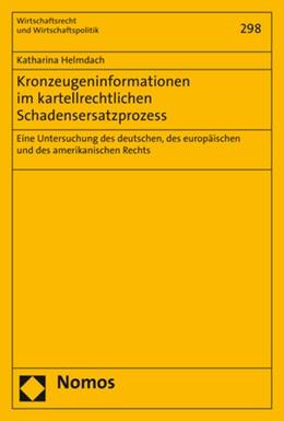 Abbildung von Helmdach | Kronzeugeninformationen im kartellrechtlichen Schadensersatzprozess | 1. Auflage | 2019 | 298 | beck-shop.de