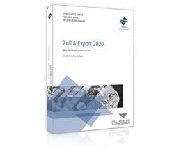 Abbildung von Drees / Jahn / Connemann | Zoll & Export 2020 | 13. Auflage | 2020 | Alles, was Sie jetzt wissen mü...