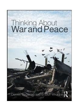 Abbildung von DeGarmo / Duff Wrobbel | Thinking about War and Peace | 1. Auflage | 2023 | beck-shop.de