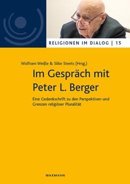 Abbildung von Weiße / Steets | Im Gespräch mit Peter L. Berger | 1. Auflage | 2019 | 15 | beck-shop.de