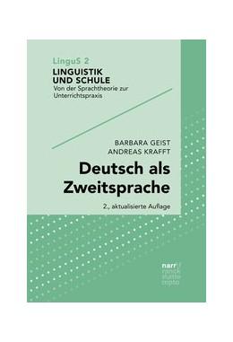 Abbildung von Geist / Krafft | Deutsch als Zweitsprache | 2., aktualisierte Auflage | 2019 | Sprachdidaktik für mehrsprachi... | 2