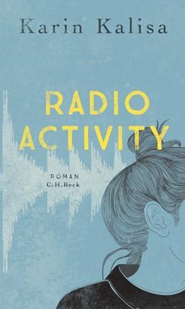 Abbildung von Kalisa | Radio Activity | 2019 | Roman