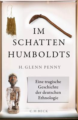 Abbildung von Penny   Im Schatten Humboldts   2019   Eine tragische Geschichte der ...