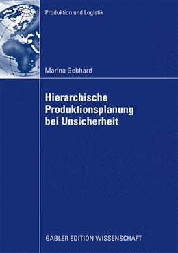 Abbildung von Gebhard   Hierarchische Produktionsplanung bei Unsicherheit   2009
