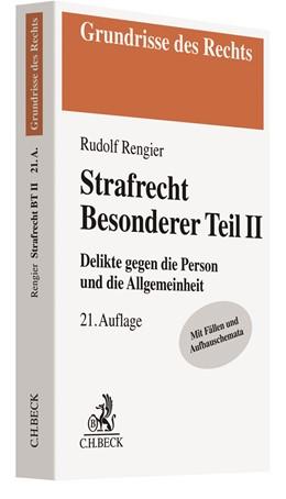 Abbildung von Rengier | Strafrecht Besonderer Teil II: Strafrecht BT II | 21. Auflage | 2020 | Delikte gegen die Person und d...