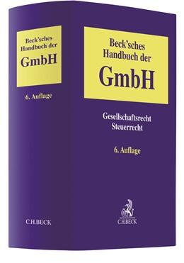 Abbildung von Beck'sches Handbuch der GmbH | 6. Auflage | 2021 | beck-shop.de