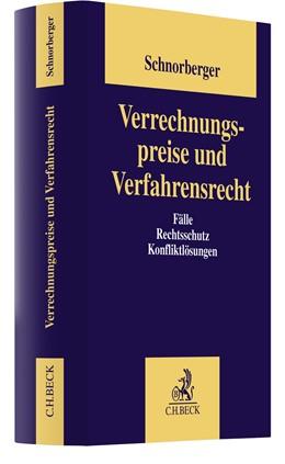 Abbildung von Schnorberger   Verrechnungspreise und Verfahrensrecht   1. Auflage   2021   beck-shop.de