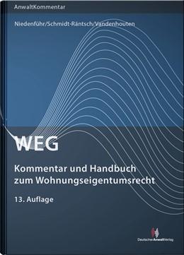 Abbildung von Niedenführ / Schmidt-Räntsch | WEG - Kommentar und Handbuch zum Wohnungseigentumsrecht | 13. Auflage | 2020 | beck-shop.de
