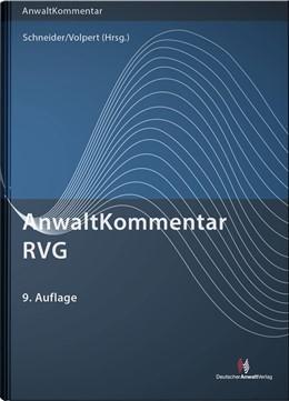 Abbildung von Schneider / Volpert (Hrsg.) | AnwaltKommentar RVG | 9. Auflage | 2021 | beck-shop.de