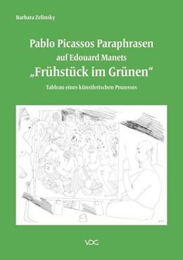 Abbildung von Zelinsky | Pablo Picassos Paraphrasen auf Edouard Manets