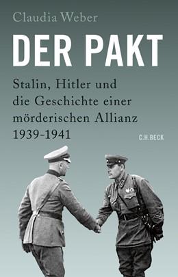 Abbildung von Weber   Der Pakt   2019   Stalin, Hitler und die Geschic...