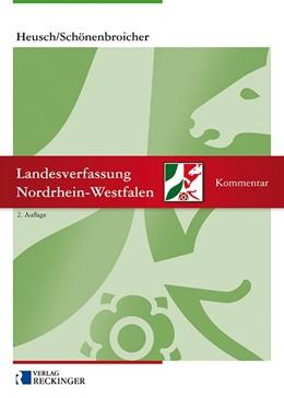 Abbildung von Heusch / Schönenbroicher   Landesverfassung Nordrhein-Westfalen   2. Auflage   2019   beck-shop.de