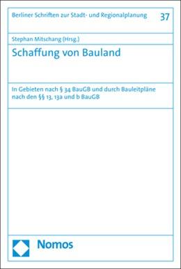 Abbildung von Mitschang | Schaffung von Bauland | 1. Auflage | 2019 | beck-shop.de