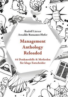 Abbildung von Lürzer / Romanos Hofer   Management Anthology Reloaded   1. Auflage   2020   beck-shop.de