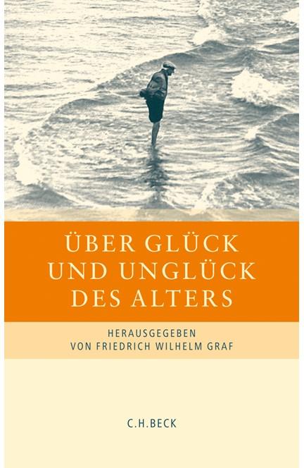 Cover: , Über Glück und Unglück des Alters