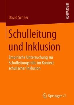 Abbildung von Scheer | Schulleitung und Inklusion | 2019 | Empirische Untersuchung zur Sc...